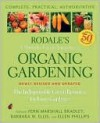 Rodale's Ultimate Encyclopedia of Organic Gardening - Fern Bradley, Ellen Phillips, Barbara Ellis
