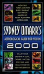 Sydney Omarr's Astrological Guide for You in 2000: Monthly Forecasts for Every Zodiac Sign - Sydney Omarr