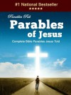 Parables of Jesus - Complete Bible Parables Jesus Told - Anonymous Anonymous, Zack Sterling, Parables Pub