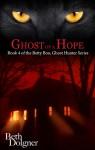 Ghost of a Hope - Beth Dolgner