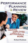 Performance Planning & Review: Making Employee Appraisals Work - Richard Rudman