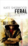 Feral - Kate Sherwood