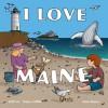 I Love Maine - Nancy Griffin, Anne Rosen, Jeff Cox