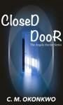 Closed Door - C. M. Okonkwo