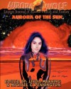 Aurora of the Sun - Michael Pennington, Linda Manning, Tony Peak, Stephen R. Southard, Thomas Furby