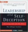 Leadership And Self-Deception Publisher: BBC Audiobooks America; Unabridged edition - Arbinger Institute