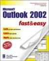 Microsoft Outlook 2002 Fast & Easy - C. Michael Woodward, Lori Swan, Lori J. Swan