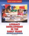 Literacy Development in the Early Years (Book Alone) - Lesley Morrow