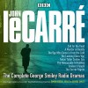 The Complete George Smiley Radio Dramas - Simon Russell Beale, Full Cast, John le Carré