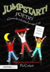 Jumpstart! Poetry: Games and Activities for Ages 7-12 - Pie Corbett