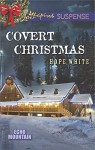 Covert Christmas (Echo Mountain Book 2) - Hope White