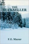 The Buckseller - F.E. Mazur, Francis Mazur