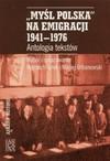 """""""Myśl Polska"""" na emigracji 1941-1976 antologia tekstów - Turek W., Urbanowski"""