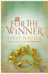 For the Winner - Emily Hauser