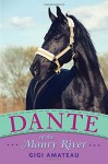 Dante of the Maury River (Horses of the Maury River) - Gigi Amateau