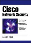 Cisco Network Security - James A. Pike