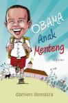Obama Anak Menteng - Damien Dematra
