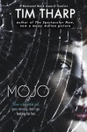 By Tim Tharp Mojo (Reprint) [Paperback] - Tim Tharp