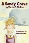 A Sandy Grave - Donna M. McDine