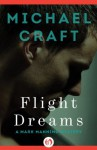 Flight Dreams (The Mark Manning Mysteries) - Michael Craft