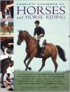 Complete Handbook of Horses and Horse Riding - Judith Draper