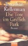 Die Tote Im Griffith Park - Jonathan Kellerman, Christoph Hahn