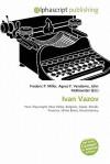 Ivan Vazov - Agnes F. Vandome, John McBrewster, Sam B Miller II