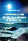 Międzynarodowe organizacje morskie i oceaniczne - Donata Rossa Kilian
