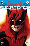 Batwoman: Rebirth (2017) #1 (Batwoman (2017-)) - Marguerite Bennett, James Tynion IV, Jeromy Cox, Steve Epting