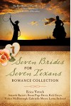 Seven Brides for Seven Texans Romance Collection: The Hart Brothers Must Marry or Lose Their Inheritance in 7 Historical Novellas - Amanda Barratt, Susan Page Davis, Keli Gwyn, Vickie McDonough, Gabrielle Meyer, Lorna Seilstad, Erica Vetsch