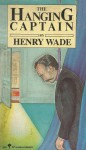The Hanging Captain - Henry Wade