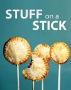 Stuff on a Stick - Instructables