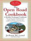 The Open Road Cookbook - JoAnna Lund