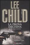 La prova decisiva - Adria Tissoni, Lee Child