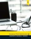 Introducing Public Administration (7th Edition) - Jay M. Shafritz, E.W. Russell, Christopher P. Borick