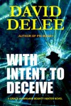 With Intent to Deceive - David DeLee