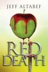 Red Death - Jeff Altabef