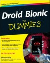 Droid Bionic For Dummies - Dan Gookin