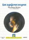 Los agujeros negros/ Black Holes (Derechos Del Nino) (Derechos Del Nino) - Yolanda Reyes, Cristina Lopez