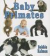 Baby Primates - Bobbie Kalman