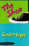 The Shoe - Gordon Legge