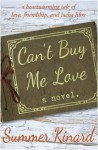 Can't Buy Me Love - Summer Kinard