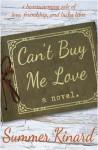 Can't Buy Me Love - Summer Kinard