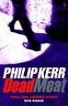 Dead Meat - Philip Kerr