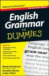 English Grammar For Dummies - Wendy M. Anderson, Geraldine Woods, Lesley J. Ward