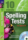 Ten Minute Spelling Tests for Ages 8-9 - Andrew Brodie