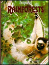 Tropical Rainforests - Jean Hamilton