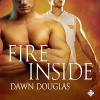 Fire Inside - Dawn Douglas, Randy Fuller