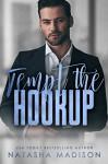 Tempt the Hookup (Tempt #3) - Natasha Madison