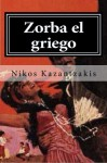 Zorba el griego (Spanish Edition) - Nikos Kazantzakis, Hollybook, Robert Guilbourg